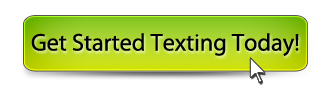 Get Started Texting Today